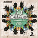 ICE CREAM Mixtape Vol. 15