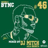Weekly BTNC#046