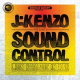 RR Podcast Volume 17: J:Kenzo Presents Sound Control....Lion Charge In Dub