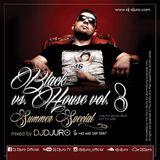 DJ DJURO - BLACK vs. HOUSE Vol. 3 (SUMMER SPECIAL PROMO MIXTAPE 2K16)