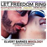 LET FREEDOM RING House / Progressive House (Realize The Dream March On Washington) August 2013 Mix