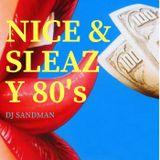 "DJ Sandman's Diggin' In The Vault ""Nice & Sleazy 80's"" 1"