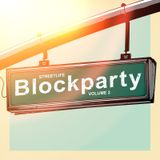 "Official WWRZ ""STREETLIFE BLOCKPARTY"" Mix by 2 n T w o"
