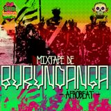 Selectorchico™ Mixtape de BURUNDANGA #Afrobeat!  (Club Subtropical)