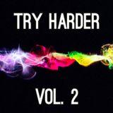 Mac.Alicious - Try Harder Vol. 2