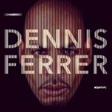 The Best of... Dennis Ferrer | 5.5.16 | mixed by Rocca
