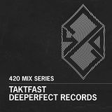 420 Mix Series #3: Taktfast