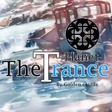 The Trance Planet 001 - First Program (Enjoy *-*) + Free Download