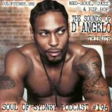 SOUL OF SYDNEY #196: Neo-Soul, Jazz & Hip Hop - The Sounds of D'angelo Tribute Podcast