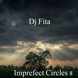 Dj Fita - Imperfect Circles 8