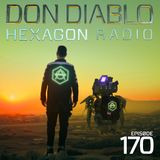 Don Diablo : Hexagon Radio Episode 170