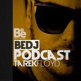 BeDJ Podcast Episode 05 With Tarek Floyd