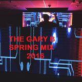 The Gary B  Spring House Mix 2016