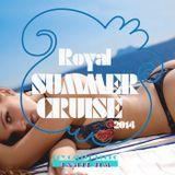 Royal Summer Cruise 2014