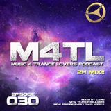 Music 4 Trance Lovers Ep. 030 - 2h Mix!