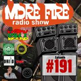 More Fire Radio Show #191 Week of Oct 10th 2018 with Crossfire from Unity Sound