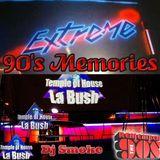 Dj Smoke - Belgium La Bush & Extreme Memories