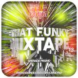 That Funky Mixtape 13 - Grenade Promo