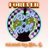 Forever Rock 'N' Roll - Mixed By Mr G