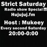 Strict Saturday Radio Show Mixed By Mukeey