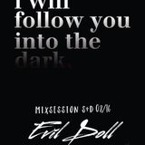 Evil Doll - I Will follow you into the dark  -  Mixsession S+D   08/16