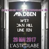 Opening The Experience #4 Madben, WeR, Dan Hill & Line Ten ASTROLABE Orléans PART 2