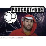Brox-Bit - UK Garage / 2 Step  ///  Podcast #005 (2018)