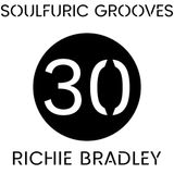 Soulfuric Grooves # 30 - Richie Bradley (RBE2000) - (May 14th 2020)
