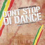 HurryCan - Dancehall Mix 2008 - Don't Stop Di Dance