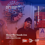 About The Goods Live (( April 5, 2018 ))