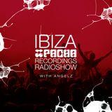 Pacha Recordings Radio Show with AngelZ - Week 413