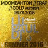 NEW MOOMBAHTON  - LILPAULDJ - RICH BITCH - READY FOR IBIZA 2016