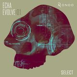 ECHA - EVOLVE : 01