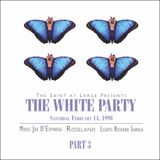 The Saint at Large White Party 1998 Part 3