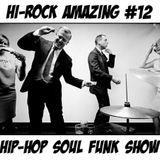 Hi-Rock Amazing Hiphop-soul-funk Show pt.12