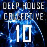 Deep House Collective [DHC] 10 - Ibiza Fever
