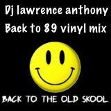 dj lawrence anthony back to 89 vinyl mix 348