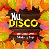 (Mix) DJ Marty Bay - Nu Disco September 2018