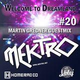 mektro - Welcome to Dreamland 20 (Martin Gredner Guestmix)