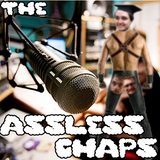 The Assless Chaps Episode 7 - Jumbo Mike's Primtime Self help