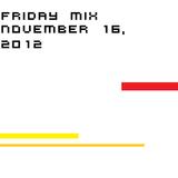 Friday Mix: November 16, 2012