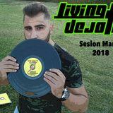 Living Dejota - Marzo 2018