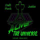Daft Punk x Justice - Alive The Universe (Urbi edit)