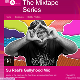 Su Real's #GULLYHOOD Mixtape Pt. 1 on The Bobby Friction Show, BBC Asian Network - 07/06/2018