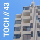 TOCH // 43