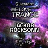 Jackob Rocksonn - We Love Trance CE 024 ft Arctic Moon & Matt Bukovski (22.04.2017 Club Chic Poznan)