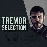 Tremor Selection| APRIL 2018