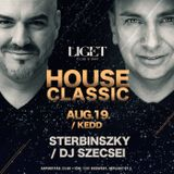 2014.08.19. - LIGET CLASSIC HOUSE - Tuesday
