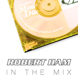 Robert Ham in the Mix - May '18