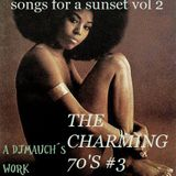 THE CHARMING 70's #3 (Songs for a sunset vol 2) a DjMauch's work